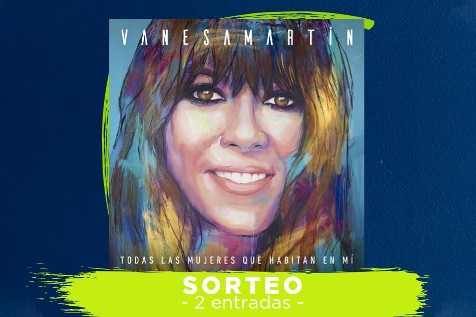 sorteo entradas concierto Vanesa Martin